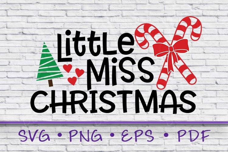 Little Miss Christmas, Christmas SVG, Miss Christmas SVG example image 1