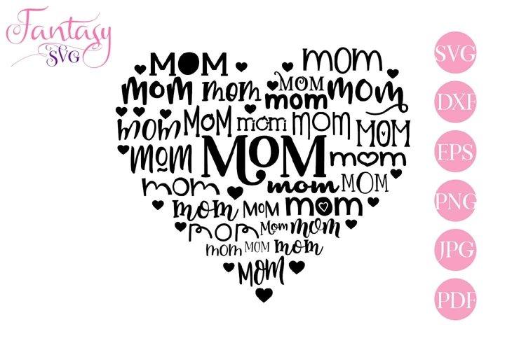 Mom Heart - Svg Cut Files