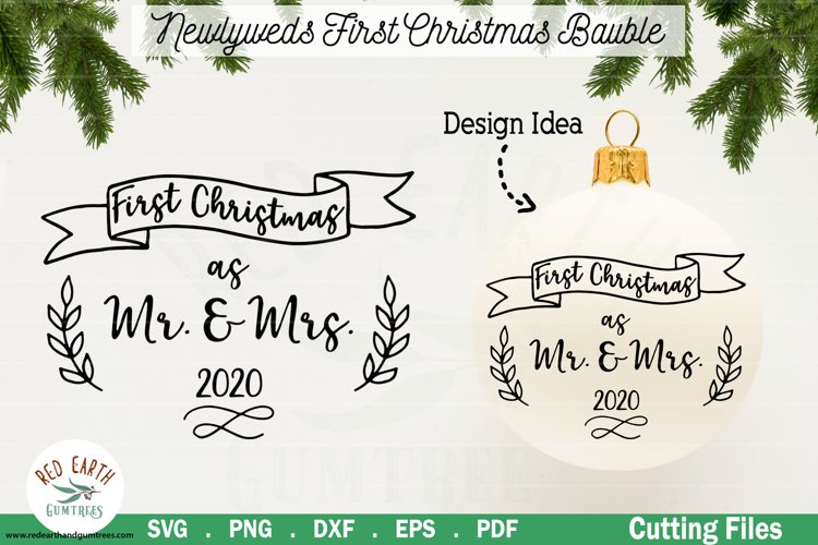 Newlyweds first Christmas as Mr and Mrs SVG,DXF,PNG,EPS,PDF