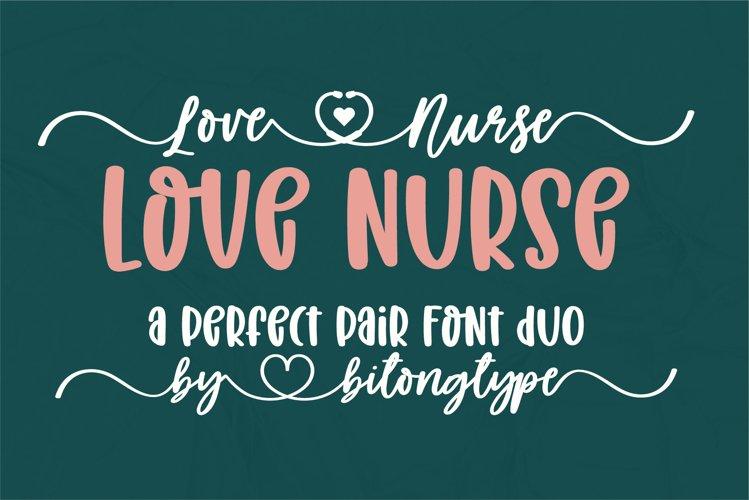 Love Nurse - A handwritten font duo example image 1