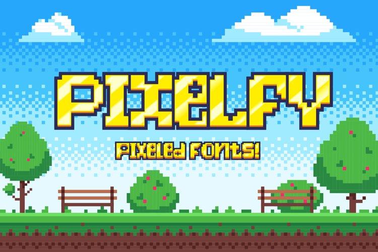 Pixelfy Pixel Fonts
