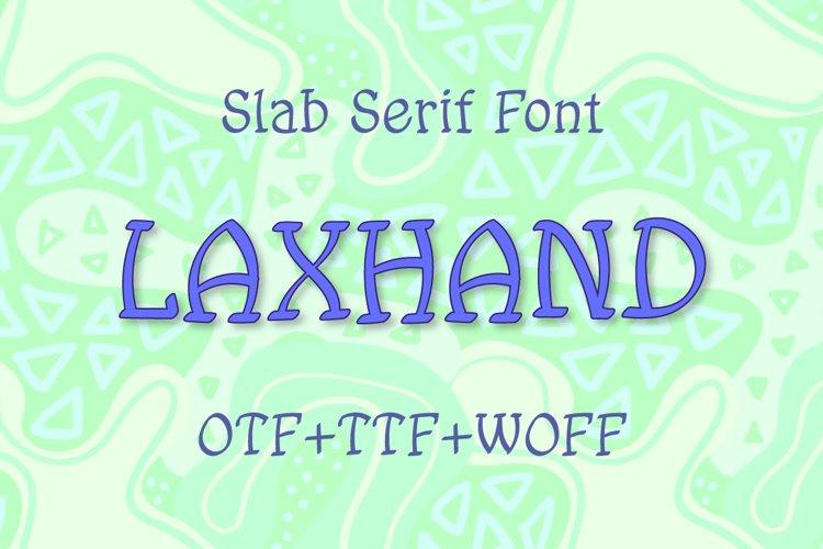 Laxhand slab serif font example image 1
