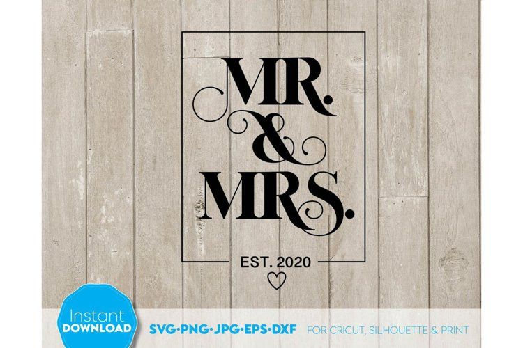 Wedding sign SVG, Mr and Mrs SVG, Just Married Shirts example image 1