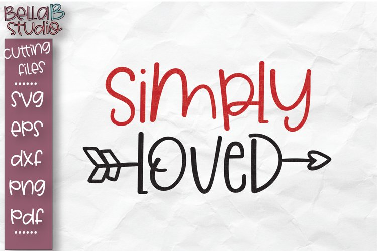Simply Loved SVG File, Valentine's Day Cut file example image 1