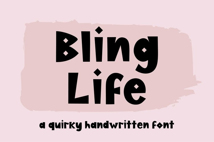 Web Font Bling Life, a quirky handwritten font example image 1