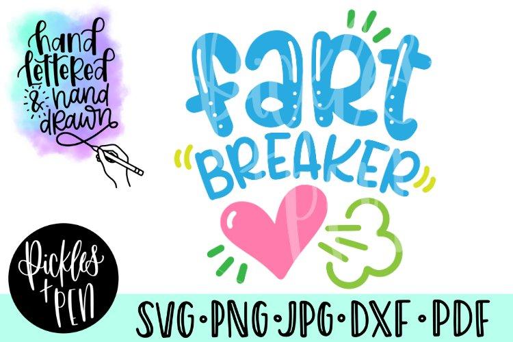 fart breaker svg - heart breaker - funny valentines svg example image 1