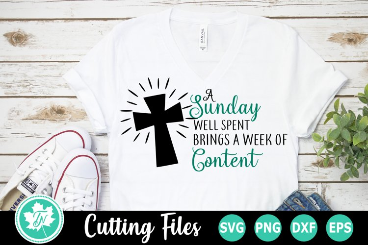 Sunday Well Spent - A Religious SVG Cut File
