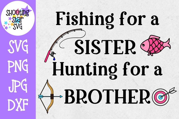 Fishing for a Sister Hunting for a Brother - Pregnancy SVG