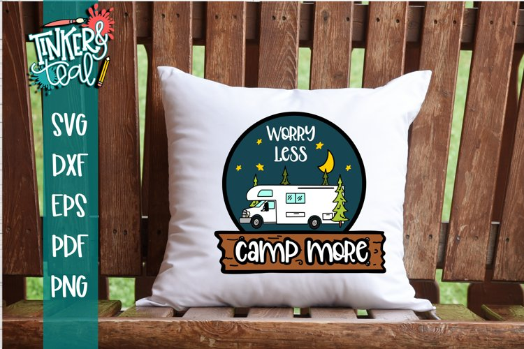 Worry Less Camp More RV SVG
