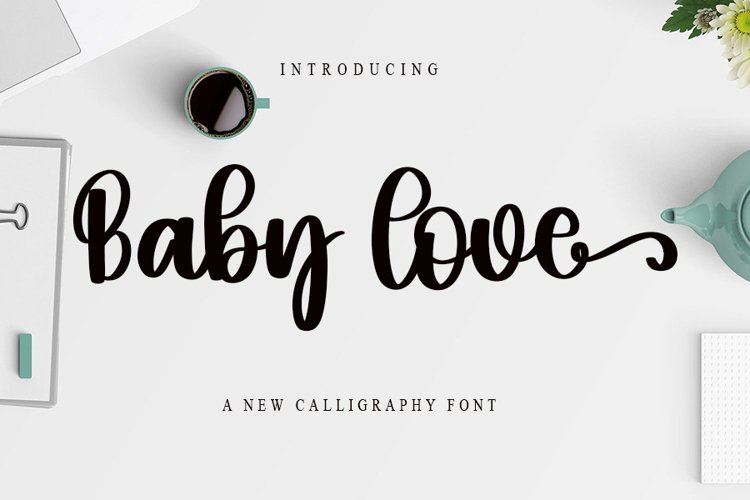 Baby Love - A New Calligraphy Font example image 1