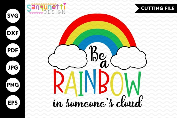 e a rainbow in someones cloud svg, inspirational cut file example image 1