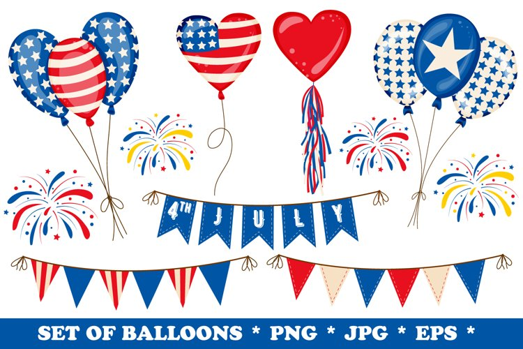 4th of July Balloons Fireworks Flags Clipart Set PNG,EPS,JPG