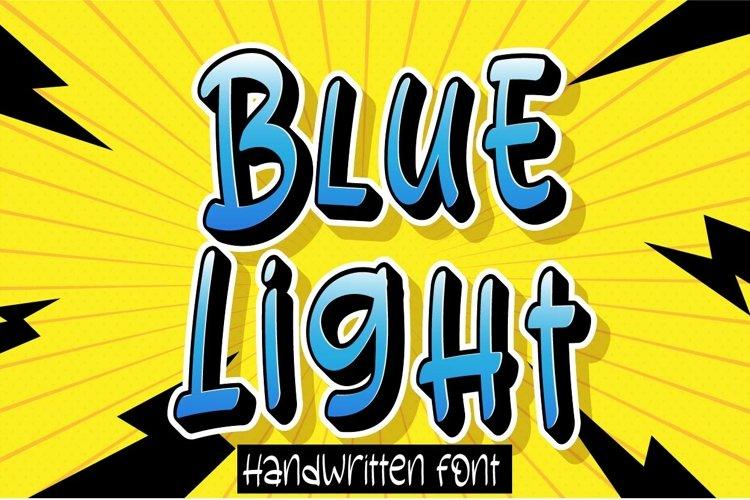 Blue Light example image 1
