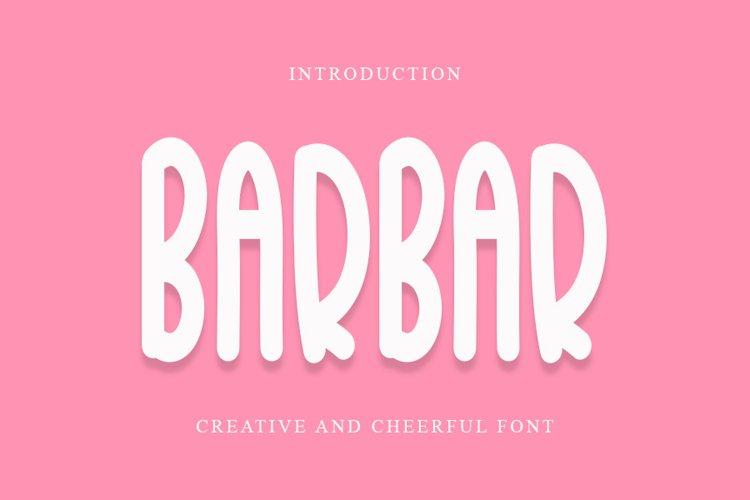 BarBar - Cheerful Font example image 1