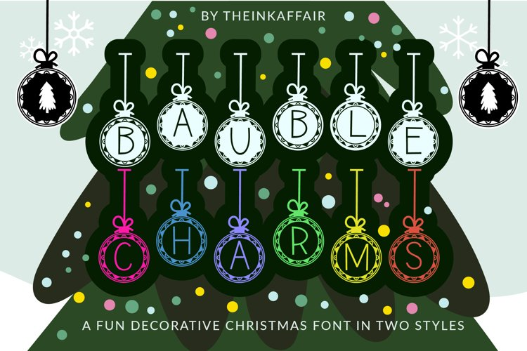 Bauble Charms, a Christmas ornament font in two styles example image 1