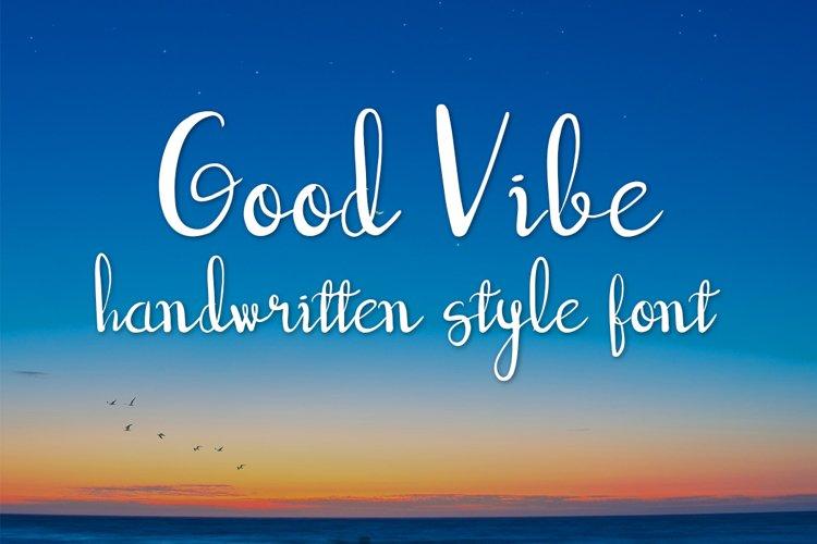 good vibe handwritten script font example image 1