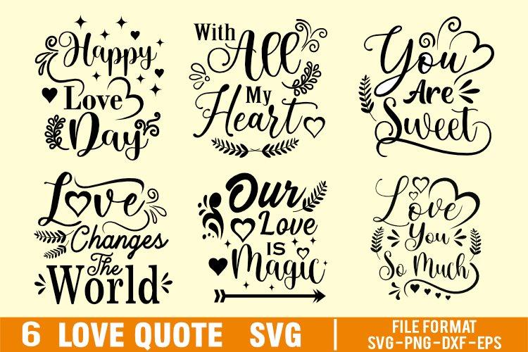 6 love quote svg bundle