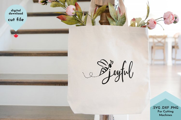 Cute Bee, Joyful SVG, Gratitude, Inspirational svg