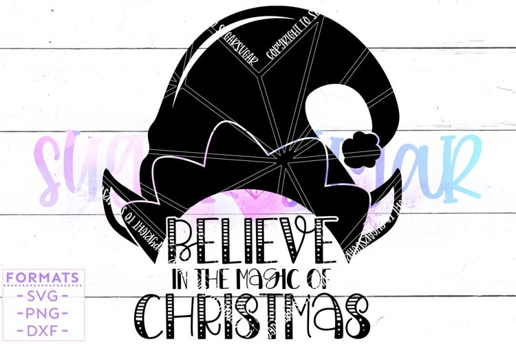 Believe in Christmas Magic SVG