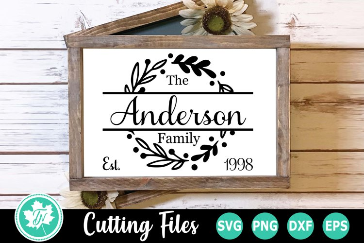 Wreath Family Name Sign - A Family SVG Cut File