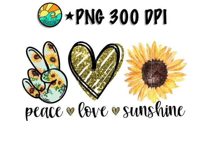 Peace - Love - Sunshine - Sunflower - PNG for Sublimation example image 1
