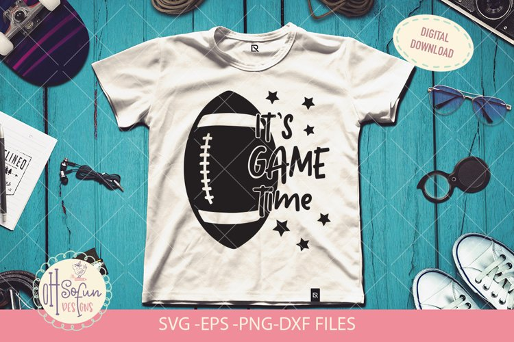 Its game time SVG, football quote svg