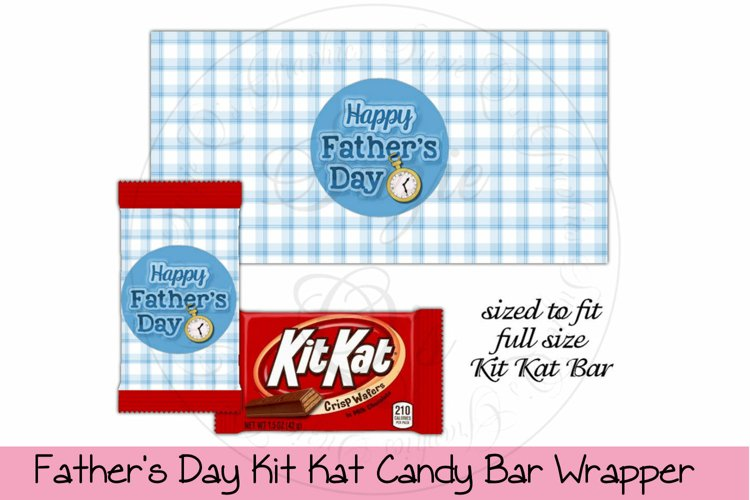Father's Day Candy Bar Wrapper to fit Kit Kat Bar example image 1