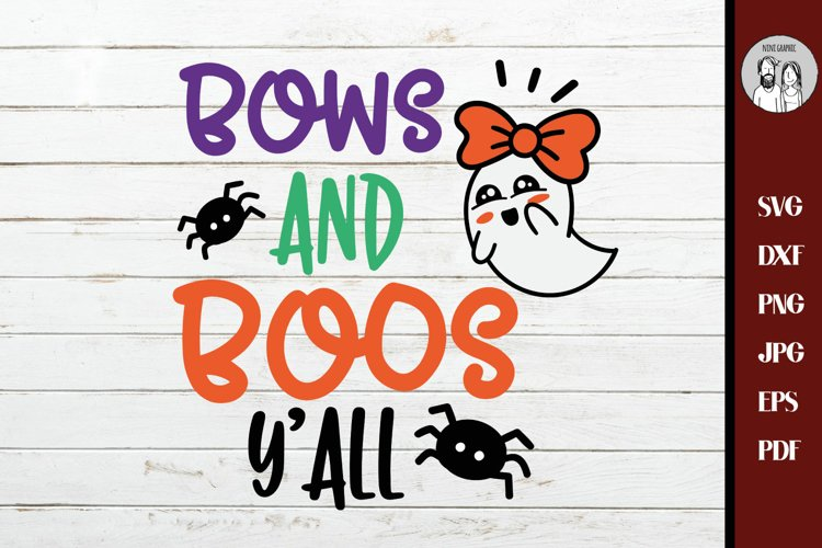 Kids Halloween svg, Bows and boos yall SVG PNG DXF File,