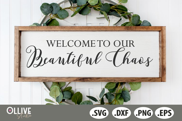 Welcome to our Beautiful Chaos SVG, Welcome Sign SVG example image 1