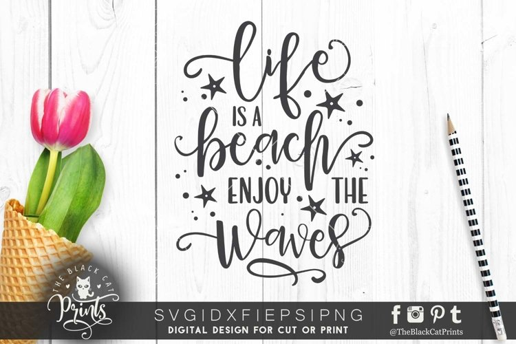 Life is a beach Enjoy the Waves SVG DXF PNG EPS