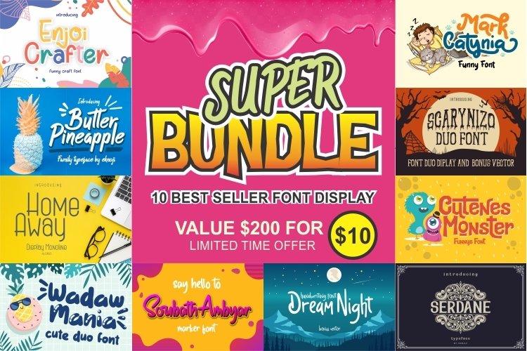 SUPER BUNDLE - 10 Font Display Best Seller