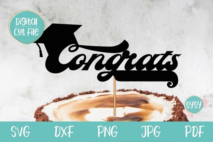 Congrats Cake Topper SVG | Graduation 2021 SVG