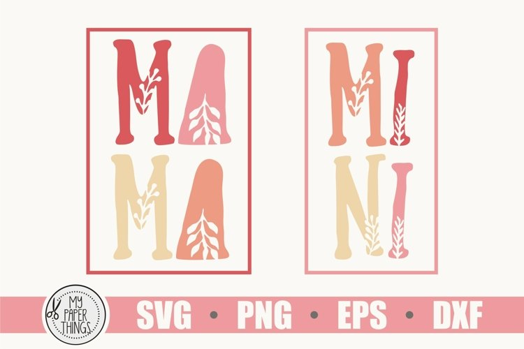 Mommy and me svg | Mama and Mini svg example 1