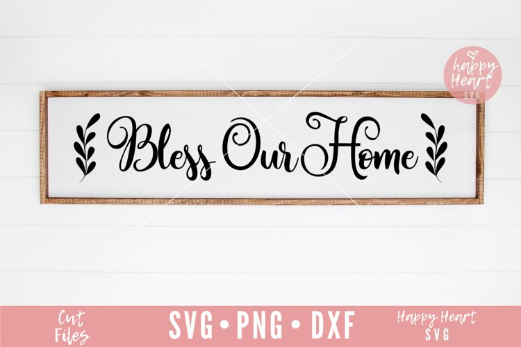Bless Our Home SVG example image 1