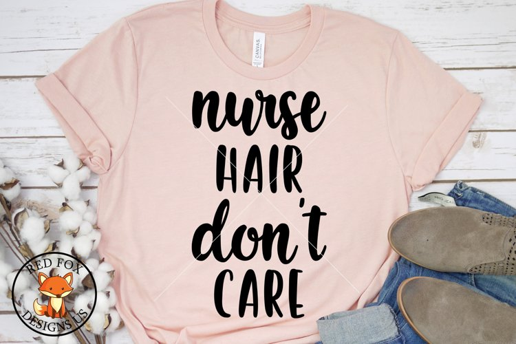 Nurse hair don't care, Nurse Doctor, Wine Beer, Svg png dxf example image 1