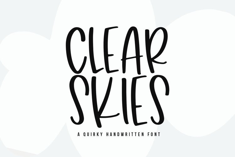 Clear Skies - A Fun Handwritten Font example image 1