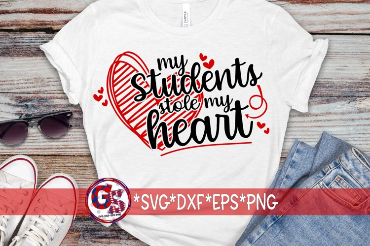 Valentine's Day   My Students Stole My Heart SVG DXF EPS PNG example image 1