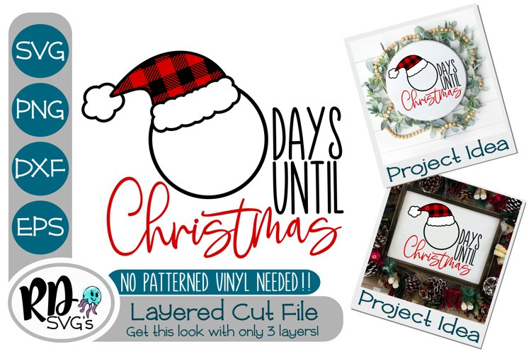 Days Until Christmas - A Christmas Advent Layered Cut File example image 1