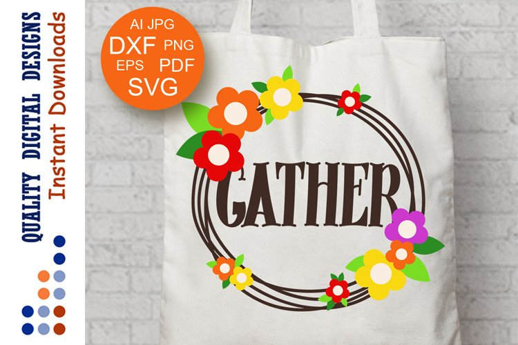 Gather sign svg Thankful svg Monogram decal Thanksgiving svg example image 1
