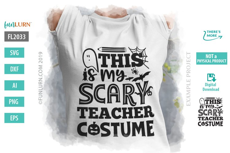 This is My Scary Teacher Costume SVG Cut File example image 1