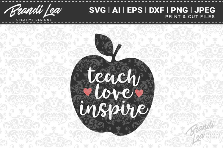 Free SVG Teach Love Inspire Svg Free for Cricut