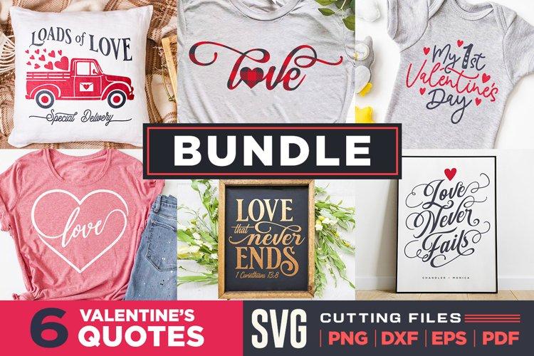 Valentines Quotes SVG Bundle  6 Unique Cutting files