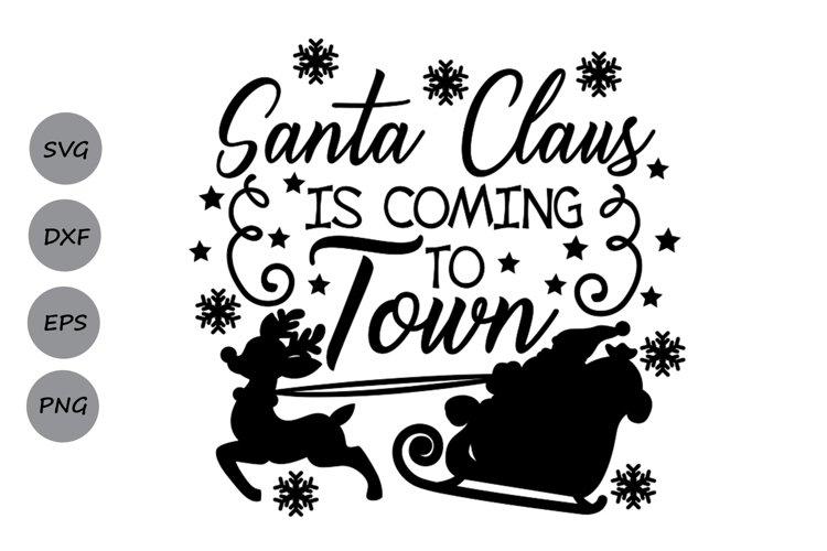 santa claus is coming to town svg, christmas svg, santa svg. example image 1