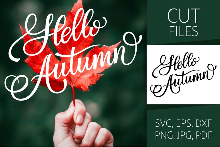 Hello Autumn - Fall Lettering   SVG Cut file   Vector EPS