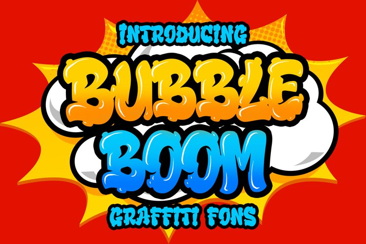 Bubble Boom - Graffiti Font example image 1