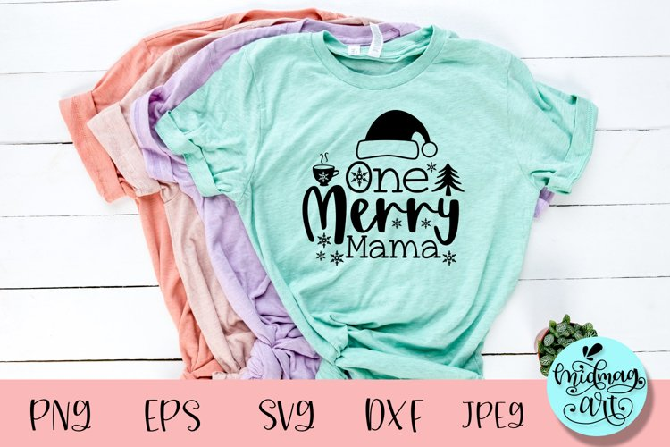 One merry mama svg, christmas svg example image 1