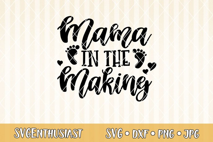 Mama in the making SVG cut file example image 1