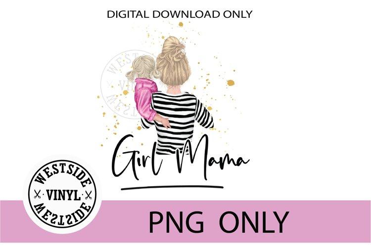 girl mama - sublimation files girl mama