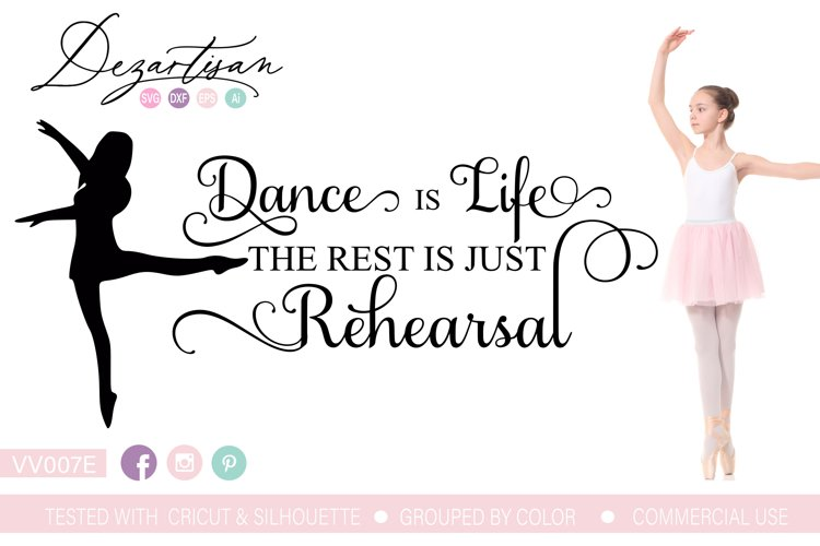 Dance is Life Rehearsal SVG DXF cut file example image 1