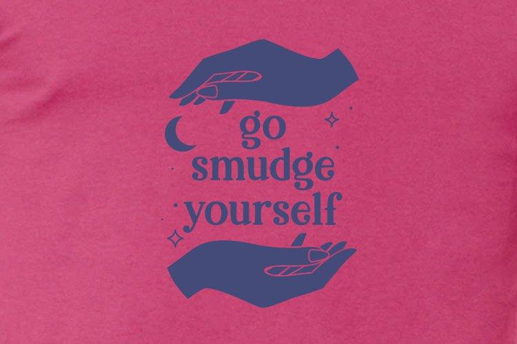 Go Smudge Yourself Boho File Set, Magick Hands Funny Design